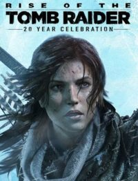 Elektronická licence PC hry Rise of the Tomb Raider (20th Anniversary Edition) STEAM