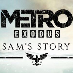Metro Exodus Sam Story