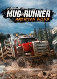 Hra Spintires: Mudrunner American Wilds Edition