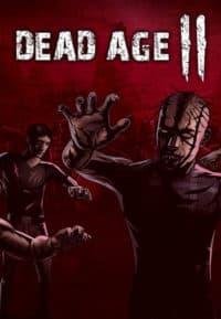 Digitální licence PC hry Dead Age 2 (STEAM)