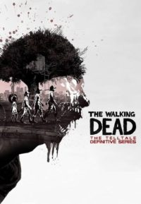 Digitální licence PC hry The Walking Dead: The Telltale Definitive Series (STEAM)