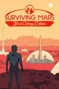 Elektronická licence PC hry Surviving Mars (First Colony Edition) Steam