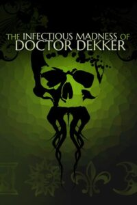 Elektronická licence PC hry The Infectious Madness of Doctor Dekker STEAM