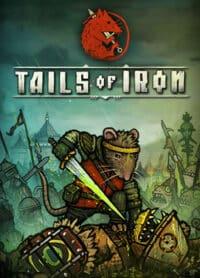 Elektronická licence PC hry Tails of Iron STEAM