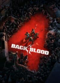 Elektronická licence PC hry Back 4 Blood STEAM